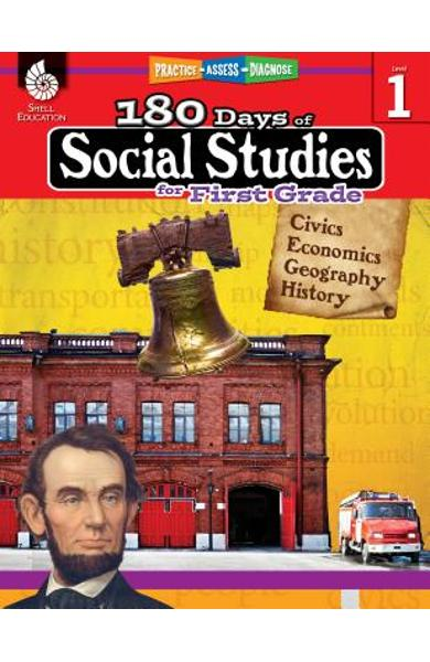 180 Days of Social Studies for First Grade: Practice, Assess, Diagnose - Kathy Flynn