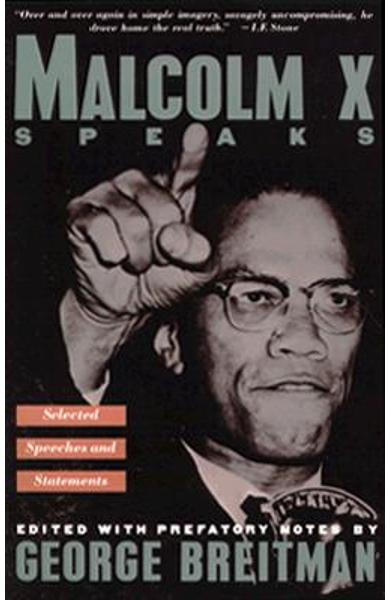 Malcolm X Speaks: Selected Speeches and Statements - George Breitman