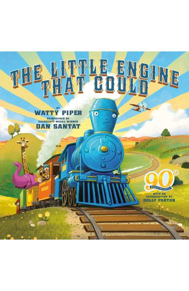 The Little Engine That Could: 90th Anniversary Edition - Watty Piper