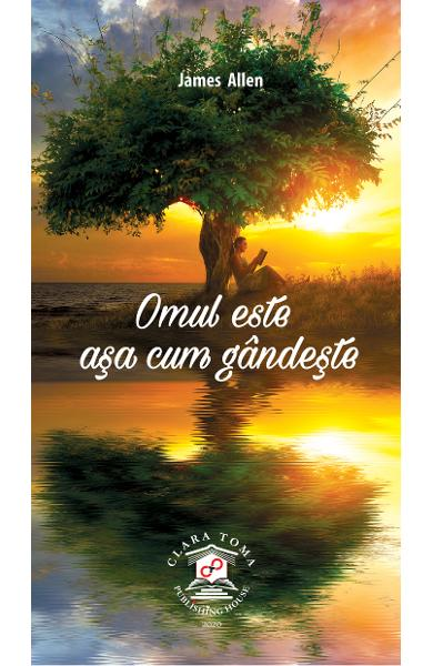 eBook Omul este asa cum gandeste - James Allen
