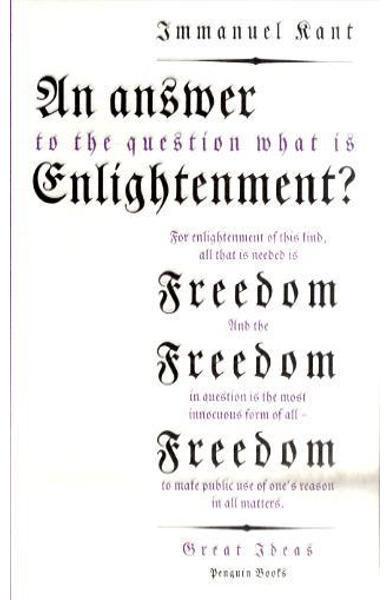 Answer to the Question: 'What is Enlightenment?' - Immanuel Kant