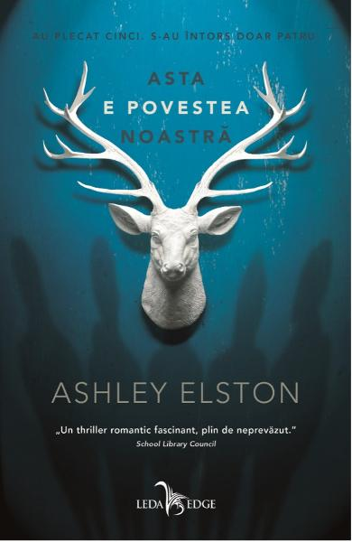 eBook Asta e povestea noastra - Ashley Elston