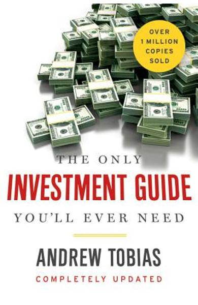 The Only Investment Guide You'll Ever Need - Andrew Tobias