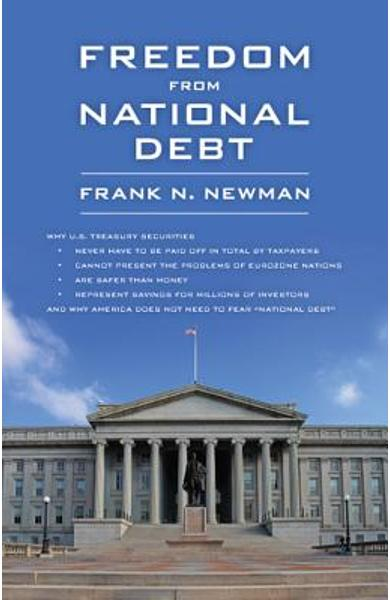 Freedom from National Debt - Frank N. Newman