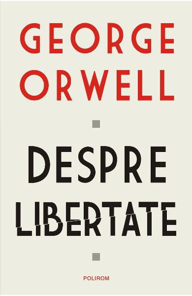eBook Despre libertate - George Orwell