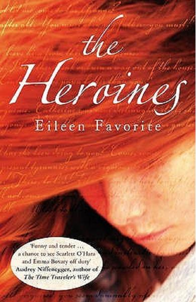 The Heroines - Eileen Favorite
