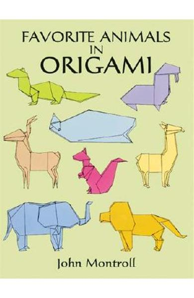 Favorite Animals in Origami - John Montroll