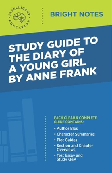 Study Guide to The Diary of a Young Girl by Anne Frank - Intelligent Education
