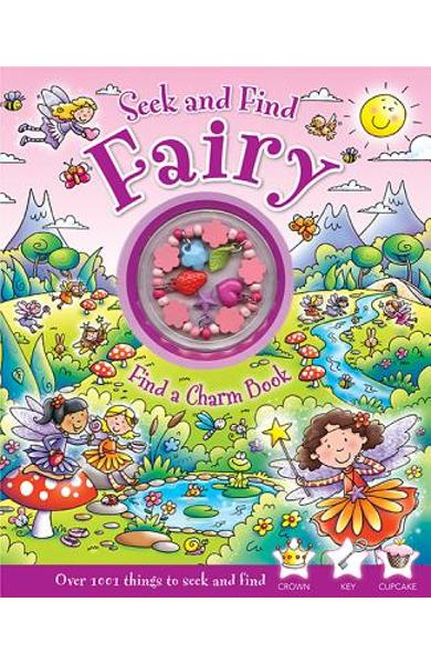 Seek and Find Fairy: Find a Charm Book [With Charm Bracelet] - Rachel Elliot