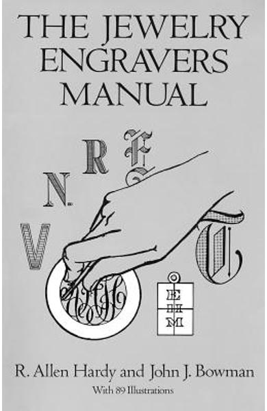 The Jewelry Engravers Manual - R. Allen Hardy