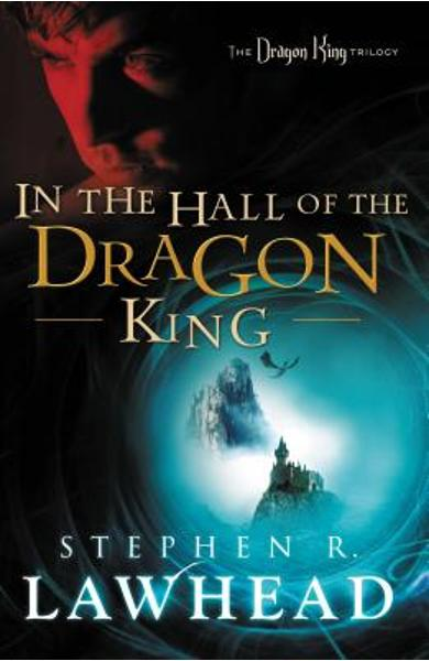 In the Hall of the Dragon King - Stephen Lawhead