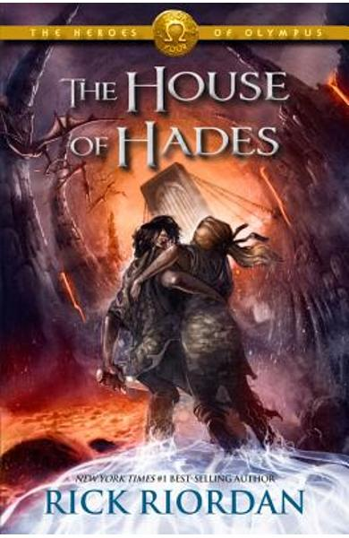 The Heroes of Olympus, Book Four the House of Hades - Rick Riordan