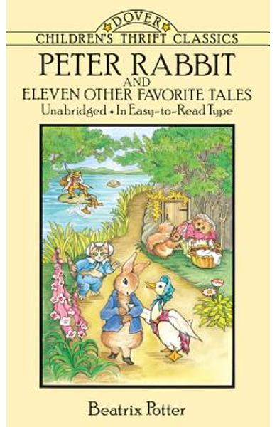 Peter Rabbit and Eleven Other Favorite Tales - Beatrix Potter