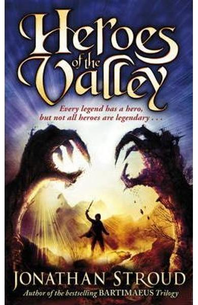 The Heroes of the Valley - Jonathan Stroud