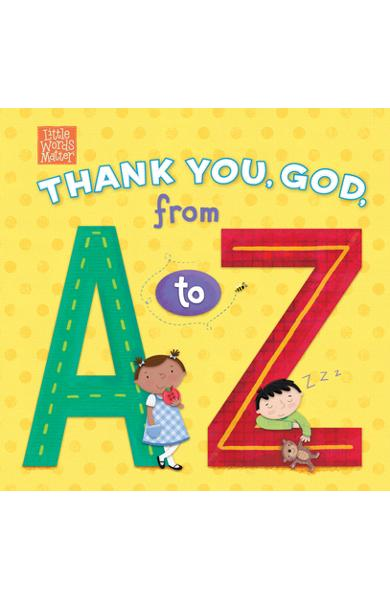Thank You, God, from A to Z - Pamela Kennedy