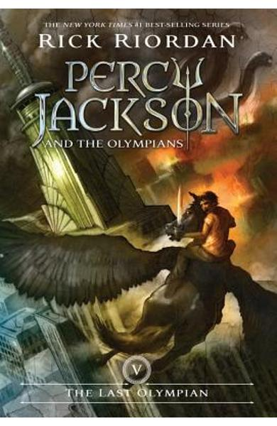 Percy Jackson and the Olympians, Book Five the Last Olympian (Percy Jackson and the Olympians, Book Five) - Rick Riordan