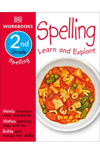 DK Workbooks: Spelling, Second Grade: Learn and Explore - Dk