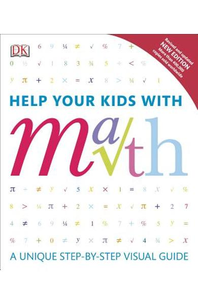 Help Your Kids with Math: A Unique Step-By-Step Visual Guide - Barry Lewis