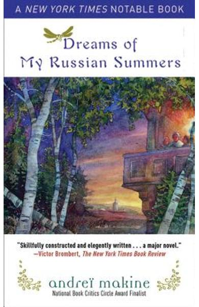 Dreams of My Russian Summers - Andrei Makine