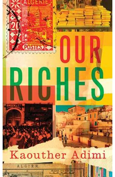 Our Riches - Kaouther Adimi