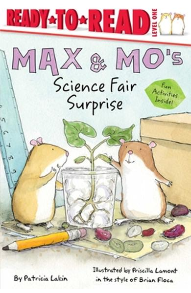 Max & Mo's Science Fair Surprise - Patricia Lakin