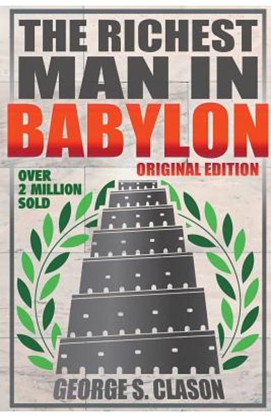 Richest Man In Babylon - Original Edition - George S. Clason