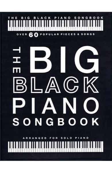 The Big Black Piano Songbook: Over 60 Popular Pieces & Songs - Hal Leonard Corp