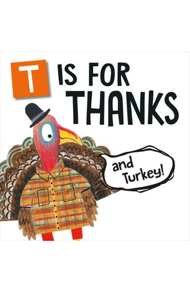 T Is for Thanks (and Turkey!) - Melinda Lee Rathjen