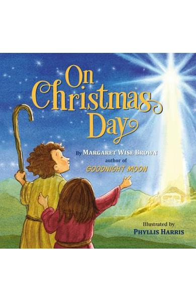 On Christmas Day - Margaret Wise Brown