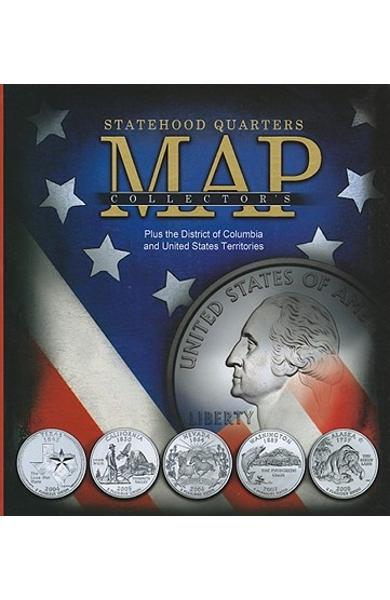 Statehood Quarters Collector's Map: Plus the District of Columbia and United States Territories - Whitman Publishing
