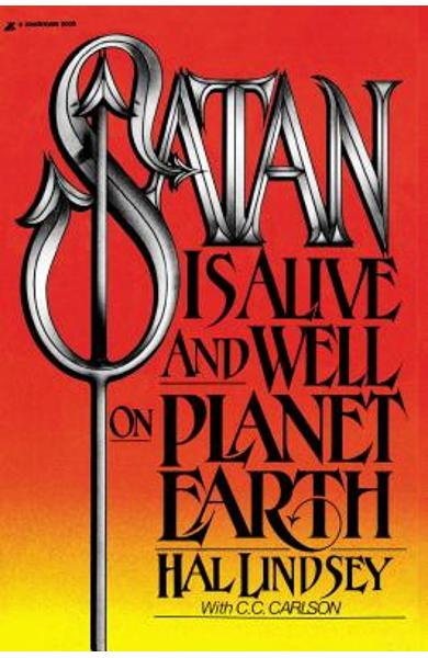 Satan Is Alive and Well on Planet Earth - Hal Lindsey