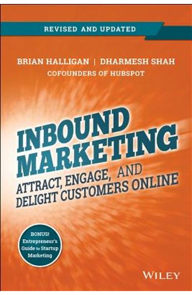 Inbound Marketing, Revised and Updated: Attract, Engage, and Delight Customers Online - Brian Halligan