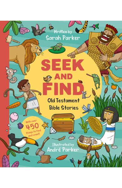 Seek and Find: Old Testament Bible Stories: With Over 450 Things to Find and Count! - Sarah Parker