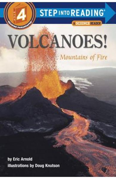 Volcanoes!: Mountains of Fire - Eric Arnold