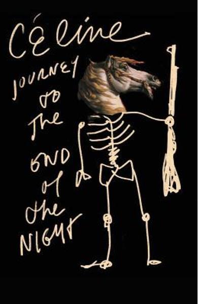 Journey to the End of the Night - Louis-ferdinand C�line