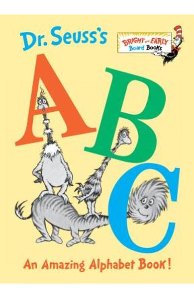 Dr. Seuss's ABC: An Amazing Alphabet Book! - Dr Seuss