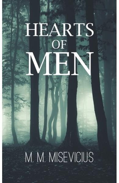 Hearts of Men - M. M. Misevicius