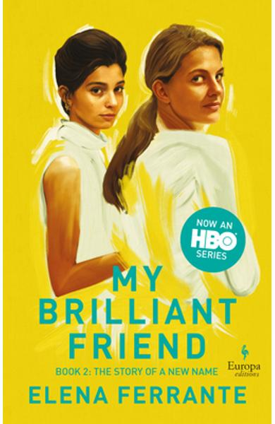The Story of a New Name (HBO Tie-In Edition): Book 2: Youth - Elena Ferrante