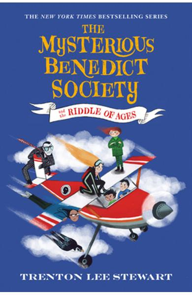 The Mysterious Benedict Society and the Riddle of Ages - Trenton Lee Stewart