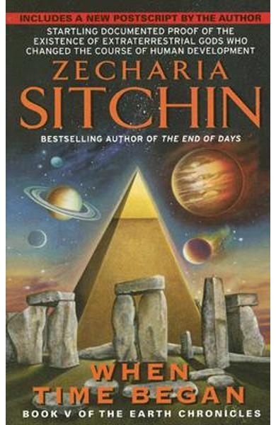 When Time Began: Book V of the Earth Chronicles - Zecharia Sitchin