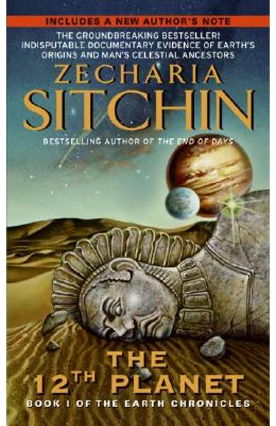 12th Planet: Book I of the Earth Chronicles - Zecharia Sitchin
