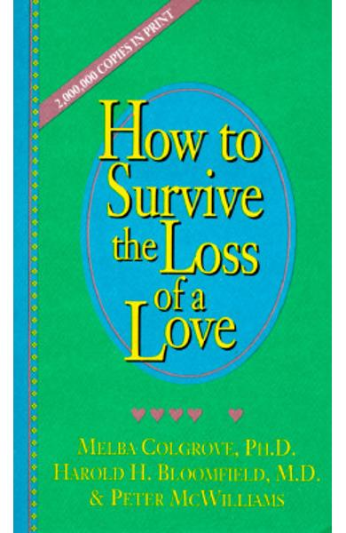 How to Survive the Loss of a Love - Melba Colgrove