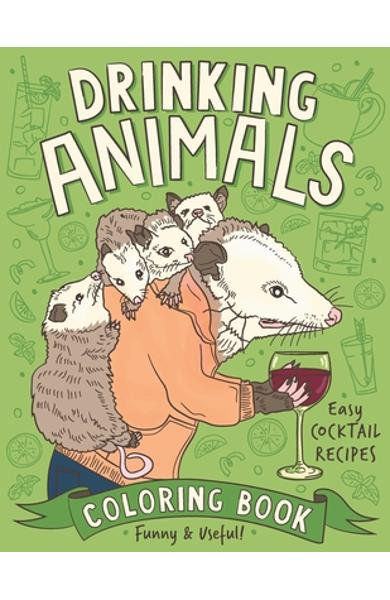 Drinking Animals Coloring Book - Color Me Naughty