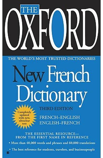 The Oxford New French Dictionary: Third Edition - Oxford University Press