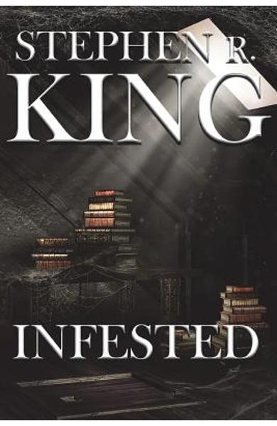 Infested - Stephen R. King