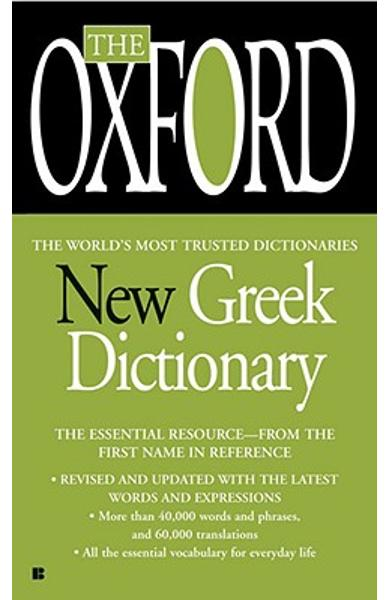 The Oxford New Greek Dictionary: The Essential Resource, Revised and Updated - Oxford University Press