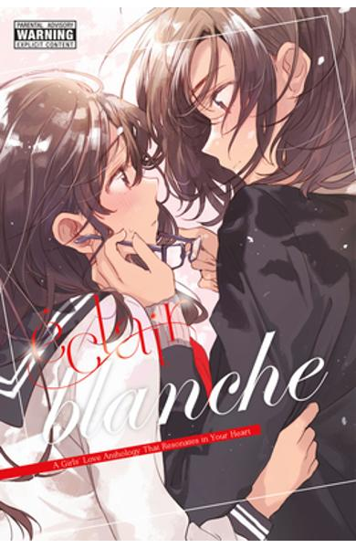�clair Blanche: A Girls' Love Anthology That Resonates in Your Heart - Ascii Media Works