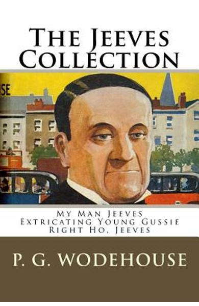 The Jeeves Collection - P. G. Wodehouse
