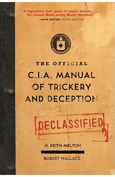 The Official CIA Manual of Trickery and Deception - H. Keith Melton