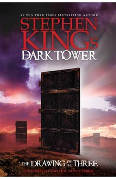 Stephen King's the Dark Tower: The Drawing of the Three: The Complete Graphic Novel Series - Stephen King